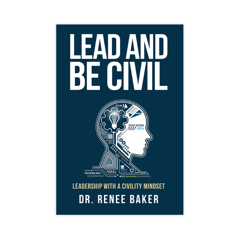 Lead and Be Civil