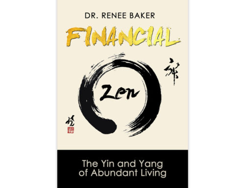 Financial Zen: The Yin and Yang of Abundant Living